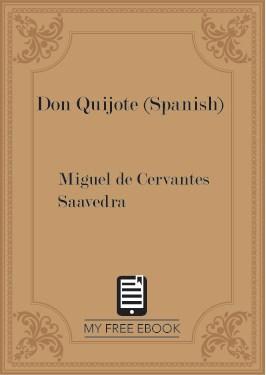 Don Quijote (Spanish) by Miguel de Cervantes Saavedra