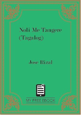 Noli Me Tangere (Tagalog) by Jose Rizal
