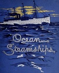 Ocean Steamships by F.E. Chadwick et al