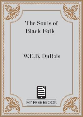 The Souls of Black Folk by W.E.B. DuBois