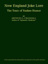 New England Joke Lore by Arthur George Crandall