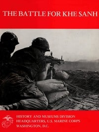 The Battle for Khe Sanh by Moyers S. Shore