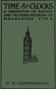 Time and Clocks by H.H. Cunynghame
