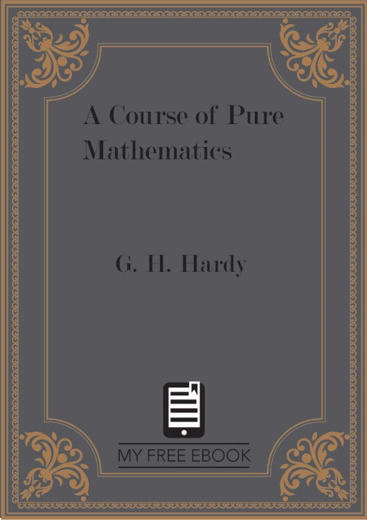 A Course of Pure Mathematics by G. H. Hardy